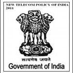 NEW NATIONAL TELECOM POLICY OF INDIA 2011