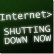 http://thednetworks.com/wp-content/uploads/2012/02/internet-shut-down_thumb.jpeg
