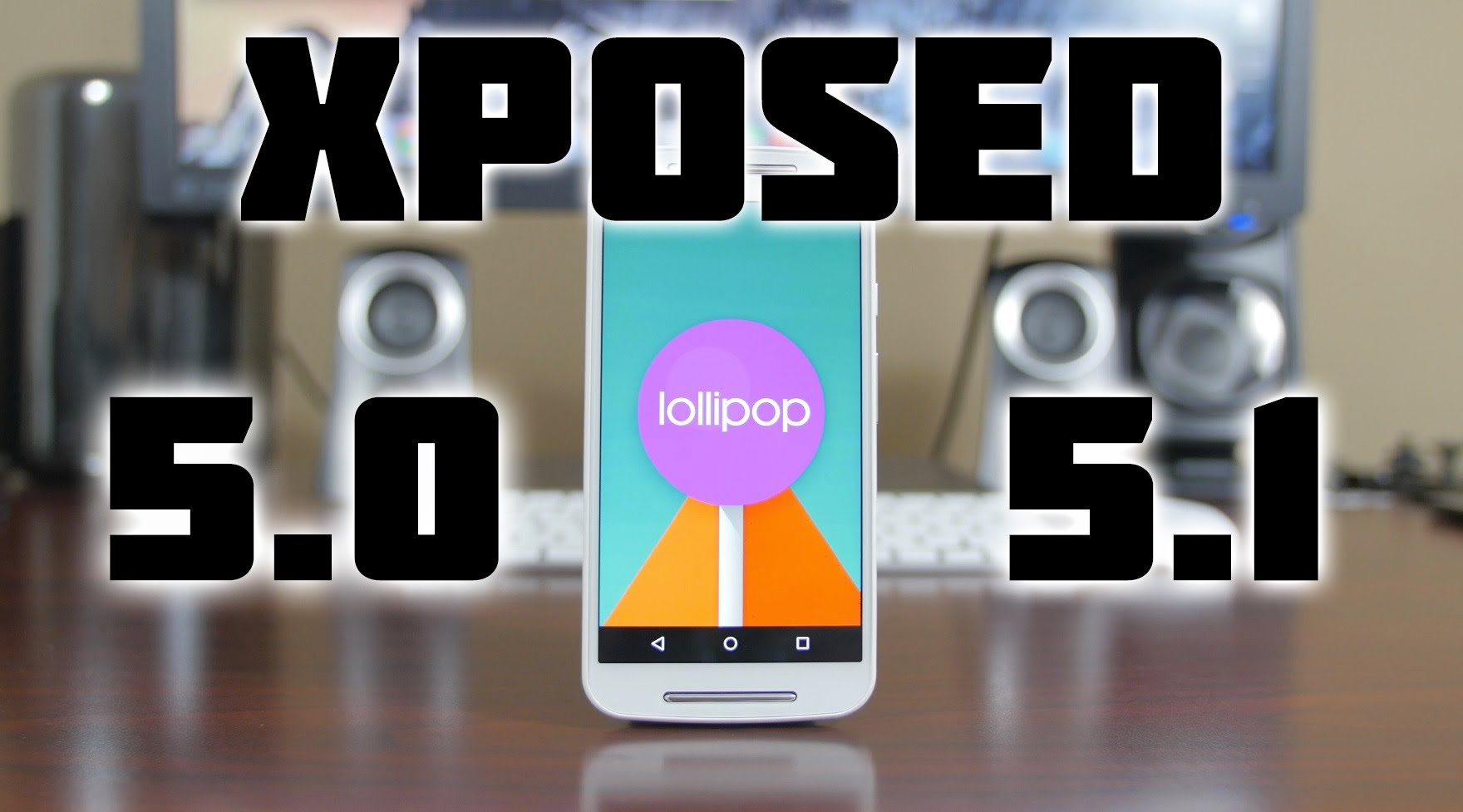 How To Install Xposed Framework & Modules On Android 5.1 Lollipop with Download Link