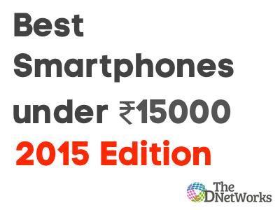 best-smartphone-2015-under-rs-15000