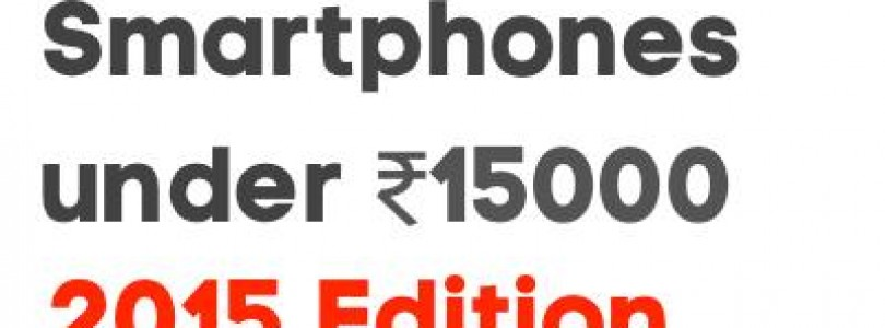 5 Best phones under Rs.15000 for Students – 2015 Edition